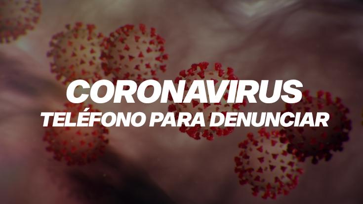Denuncias coronavirus